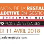 11 avril 2018 : RDV au Salon de la restauration collective en gestion directe à Paris !