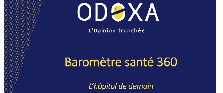 Baromètre santé Odoxa 360° : Les français et l'hôpital de demain