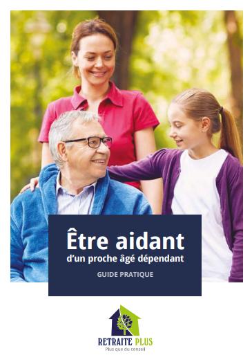 Guide retraite plus être aidant
