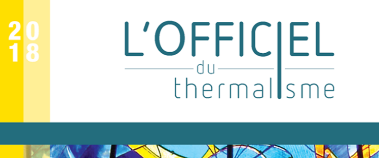 L'Officiel du Thermalisme 2018 disponible à partir du mois de janvier !