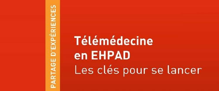 [Livre] : «Télémédecine en EHPAD – Les clés pour se lancer» de Nathalie Salles