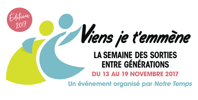 """""""Viens je t'emmène"""" - Semaine des sorties entre générations"""