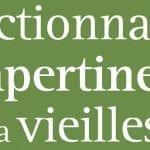 [Livre] «Dictionnaire impertinent de la vieillesse»