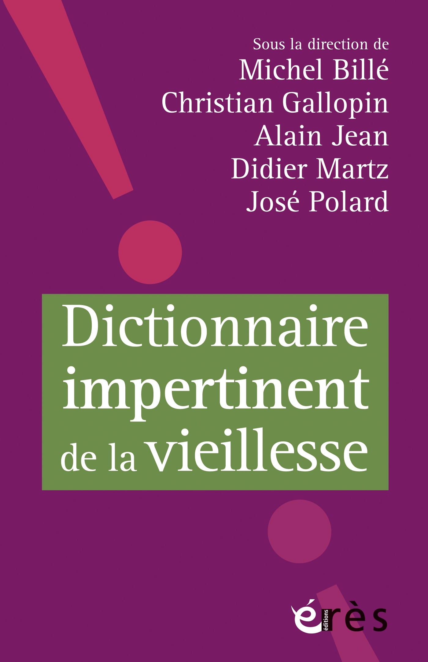Livre Dictionnaire impertinent de la vieillesse