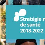 Agnès Buzyn précise les prochaines étapes de mise en œuvre de la stratégie nationale de santé