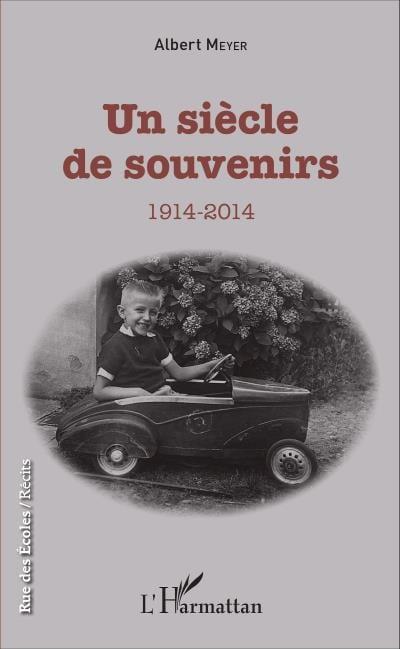 Livre Un siècle de souvenirs