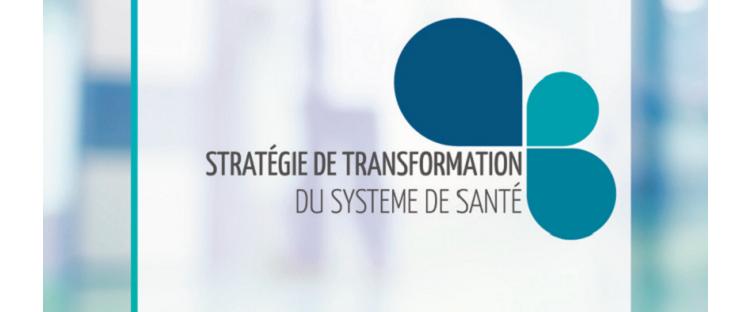 Stratégie de transformation du système de santé