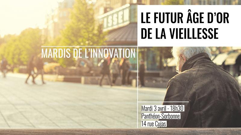 Conférence sur le thème de l'innovation dans la Silver économie @ Amphithéâtre Oury, Université Paris 1 Panthéon-Sorbonne   Paris   Île-de-France   France
