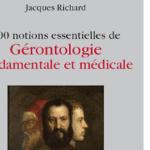 100 notions essentielles de gérontologie