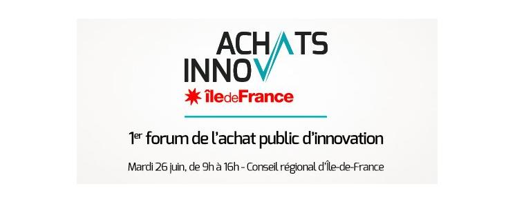 Innov'achats, 1er forum des achats publics d'innovation @ Conseil régional | Paris | Île-de-France | France