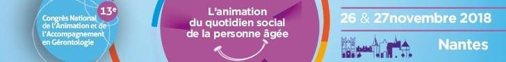 13ème Congrès National de l'Animation et de l'Accompagnement en Gérontologie (CNAAG) @ Cité des congrès de Nantes | Nantes | Pays de la Loire | France