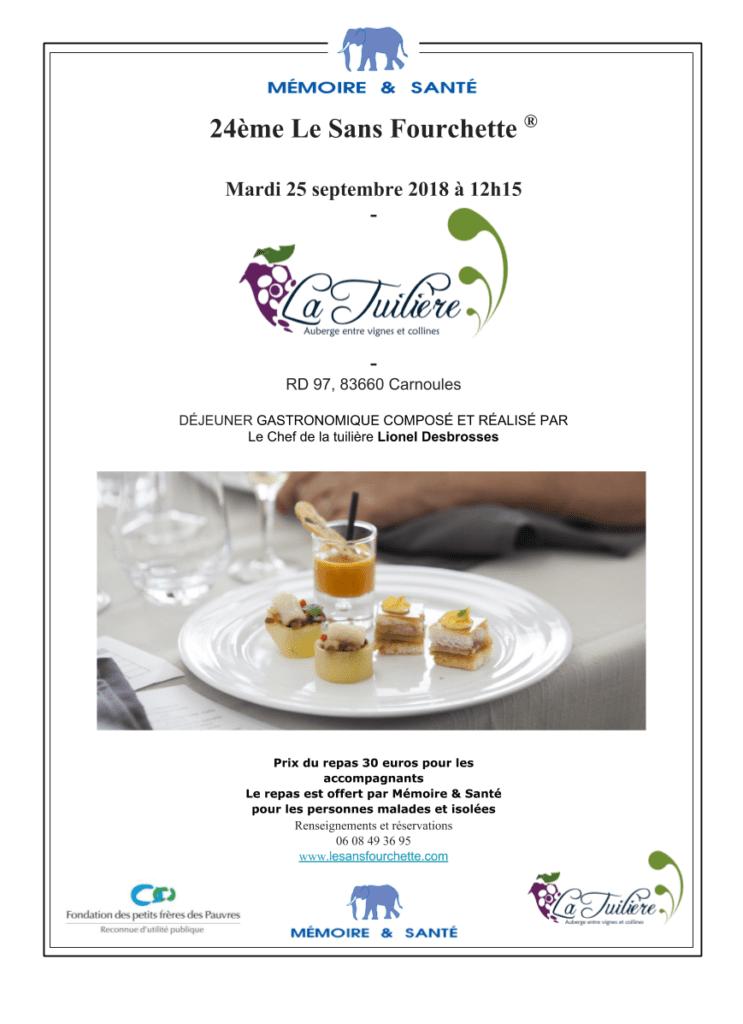 « 24 ème Déjeuner « Le Sans Fourchette® » @ Restaurant La Tuilière  | Carnoules | Provence-Alpes-Côte d'Azur | France