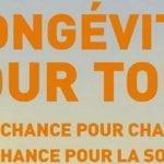 «Longévité pour tous, une chance pour chacun, une chance pour la société», un ouvrage de la collection Old'Up