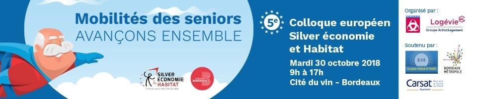 5e colloque européen Silver Economie et Habitat Mobilités des seniors @ Cité du Vin | Bordeaux | Nouvelle-Aquitaine | France