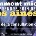 Grande cause Make.org : les réponses des Français à la question «Comment mieux prendre soin de nos aînés ?»