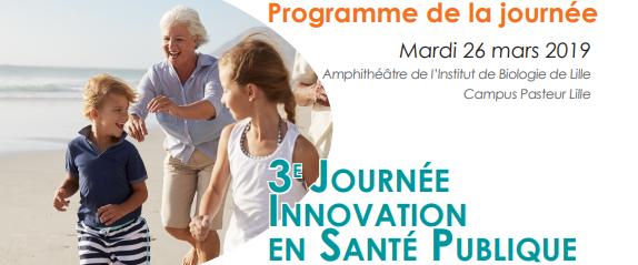 3e édition de la Journée Innovation en Santé Publique @ Amphithéâtre de l'Institut de Biologie de Lille - Campus Pasteur Lille