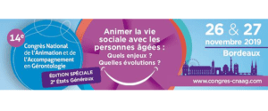 14ème Congrès National de l'Animation et de l'Accompagnement en Gérontologie (CNAAG) les 26 et 27 Novembre à Bordeaux @ Bordeaux INP - ENSEIRB - MATMECA