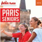 L'édition 2019 du guide « Paris Seniors » du Petit Futé paraît aujourd'hui