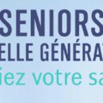 « Seniors nouvelle génération : tonifiez votre santé ! » les clés pour cultiver son bien-être en s'amusant