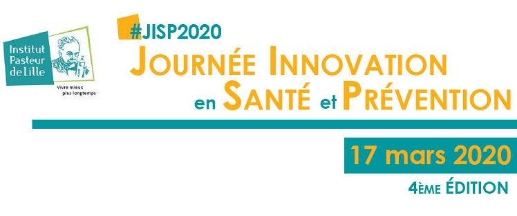4e édition de la Journée Innovation en Santé et Prévention @ Institut Pasteur de Lille - Amphithéâtre de l'Institut de Biologie de Lille