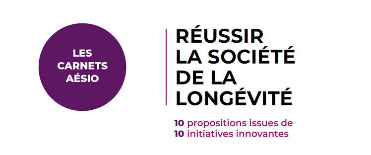 AESIO : les 10 propositions du Groupe pour réussir la société de la longévité
