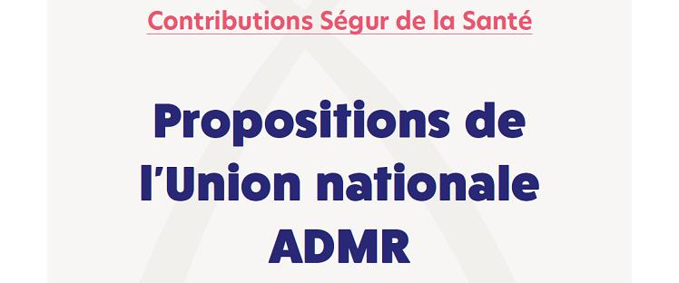 Ségur de la Santé : L'ADMR apporte sa contribution et formule 15 propositions