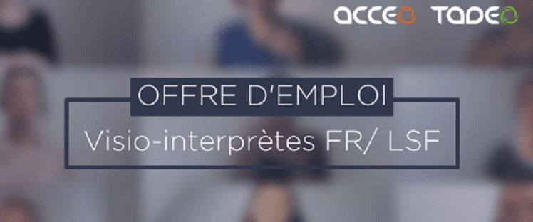 Acceo et Tadeo recrutent des visio-interprètes Français/Langue des Signes Française